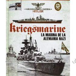 Kriegsmarine: la marina de la Alemania Nazi Po hiszpańsku