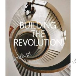 Building the Revolution: Soviet Art and Architecture 1915-1935 Napoje, drinki