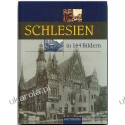 Schlesien in 144 Bildern