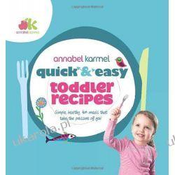 Quick and Easy Toddler Recipes Zdrowie, pierwsza pomoc