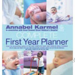 Annabel Karmel's Complete First Year Planner Kalendarze ścienne