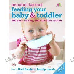 Feeding Your Baby and Toddler Zdrowie, pierwsza pomoc