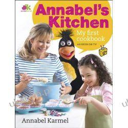 Annabel's Kitchen: My First Cookbook  Zdrowie, pierwsza pomoc