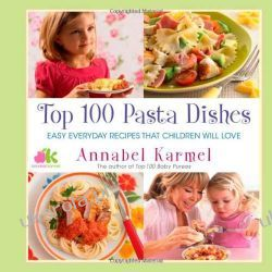 Top 100 Pasta Dishes: Easy Everyday Recipes That Children Will Love Zdrowie, pierwsza pomoc