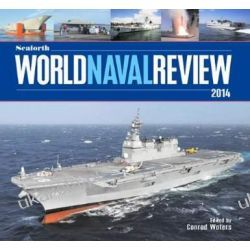 Seaforth World Naval Review 2014 Politycy
