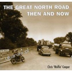 The Great North Road Then and Now Opracowania ogólne