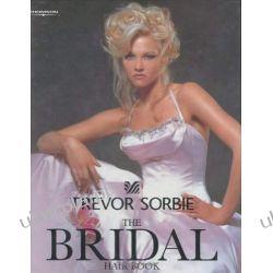 Trevor Sorbie: The Bridal Hair Book Biografie, wspomnienia