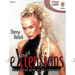 EXtensions: The Official Guide to Hair Extensions (Hairdressing and Beauty Industry Authority) Lotnictwo