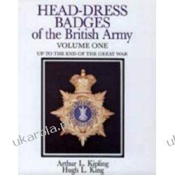 Head-dress Badges of the British Army 1800-1918: Vol 1