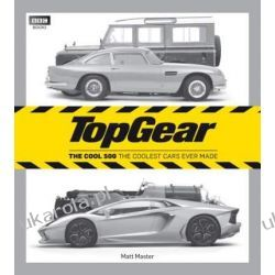 Top Gear: The Cool 500: The coolest cars ever made Literatura