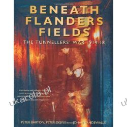 Beneath Flanders Fields: The Tunnellers War 1914-1918 Kalendarze ścienne