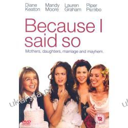 Because I Said So [DVD] Pozostałe
