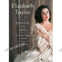 Elizabeth Taylor: A Passion For Life