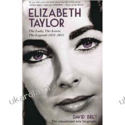 Elizabeth Taylor: The Lady, The Lover, The Legend - 1932-2011 Kalendarze ścienne