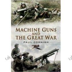 Machine-Guns and the Great War Samochody