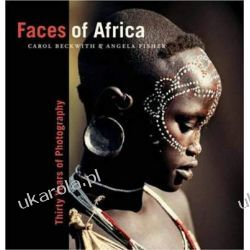 Faces of Africa: Thirty Years of Photography (Collectors (National Geographic)) Marynarka Wojenna