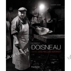 Robert Doisneau: Paris: Les Halles Market Zagraniczne