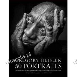 Gregory Heisler: 50 Portraits Pozostałe