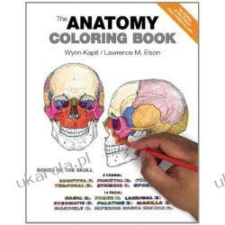 The Anatomy Coloring Book Anatomia, fizjologia