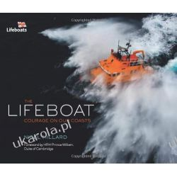 The Lifeboat: Courage on Our Coasts (Lifeboats) Pozostałe