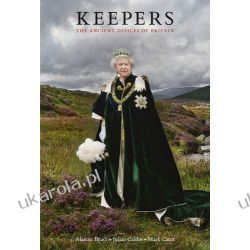 Keepers: The Ancient Offices of Britain