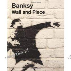 Wall and Piece Sztuka, malarstwo i rzeźba