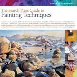 The Search Press Guide to Painting Techniques (Search Press Guides)
