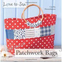 Love to Sew: Patchwork Bags Pozostałe