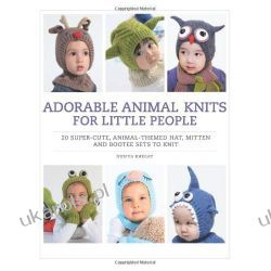 Adorable Animal Knits for Little People Kalendarze ścienne