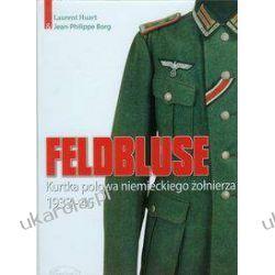 Feldbluse Kurtka polowa niemieckiego żołnierza Samochody