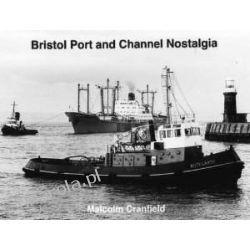 Bristol Port and Channel Nostalgia  Albumy i książki