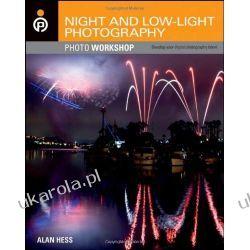 Night and Low-Light Photography Photo Workshop Pozostałe