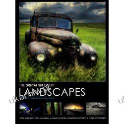 Digital SLR Expert: Landscapes: Essential Advice from the Pros Kalendarze ścienne
