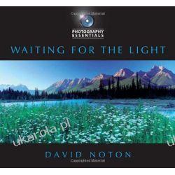 Photography Essentials: Waiting for the Light Kalendarze książkowe