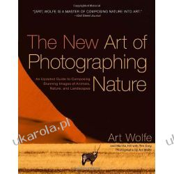 The New Art of Photographing Nature Pozostałe