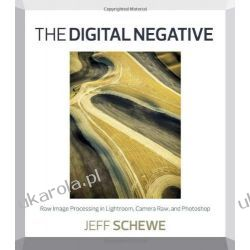 The Digital Negative: Raw Image Processing in Lightroom, Camera Raw, and Photoshop Kalendarze książkowe