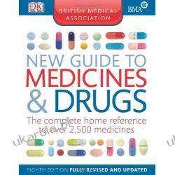 BMA New Guide to Medicine and Drugs 8th Edition Historyczne