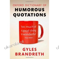 Oxford Dictionary of Humorous Quotations Pozostałe