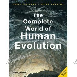 The Complete World of Human Evolution (The Complete Series)