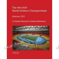 14th World Athletics Championships - Moscow 2013. Complete Results & Athlete Reference. Samochody