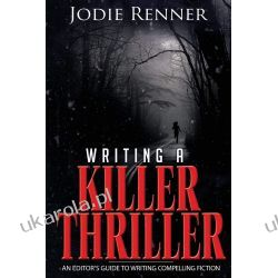 Writing a Killer Thriller: - An Editor's Guide to Writing Compelling Fiction: 2 Marynarka Wojenna