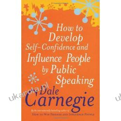 How to Develop Self-confidence and Influence People by Public Speaking (Personal Development)