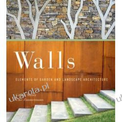 Walls: Elements of Garden and Landscape Architecture II wojna światowa