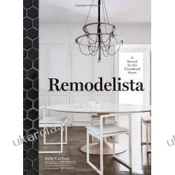 Remodelista: A Manual for the Considered Home Kalendarze ścienne