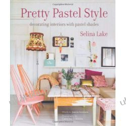 Pretty Pastel Style - Decorating interiors with pastel shades Pozostałe