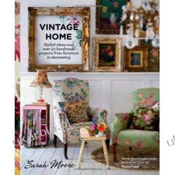 Vintage Home: Stylish ideas and over 50 projects from furniture to decorating Kalendarze ścienne