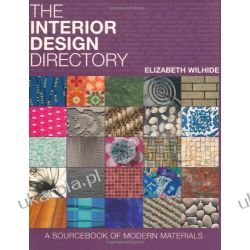 The Interior Design Directory: A Sourcebook of Modern Materials Lotnictwo