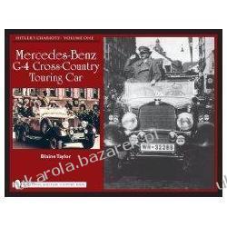 Hitler's Chariots Vol.1 Mercedes-Benz G-4 Cross-Country Touring Car Blaine Taylor Kalendarze ścienne