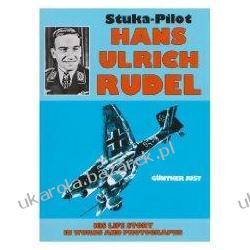 Stuka Pilot Hans-Ulrich Rudel: Schiffer Military History Gunther Just Kalendarze ścienne