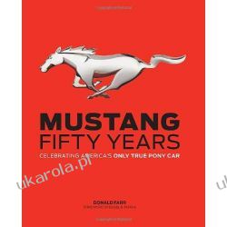 Mustang: Fifty Years: Celebrating America's Only True Pony Car Kalendarze książkowe
